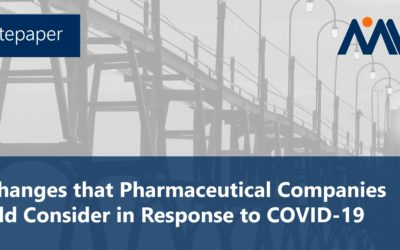 Whitepaper: Six Changes that Pharmaceutical Companies Should Consider in Response to COVID-19
