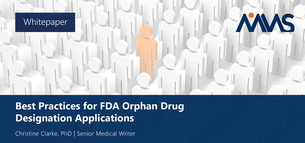 Best Practices for FDA Orphan Drug Designation Applications mms holdings consultant services solutions technology writing drafting creating experts