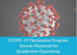 """COVID-19 Vaccination Program Interim Playbook for Jurisdiction Operations"" in September 2020"