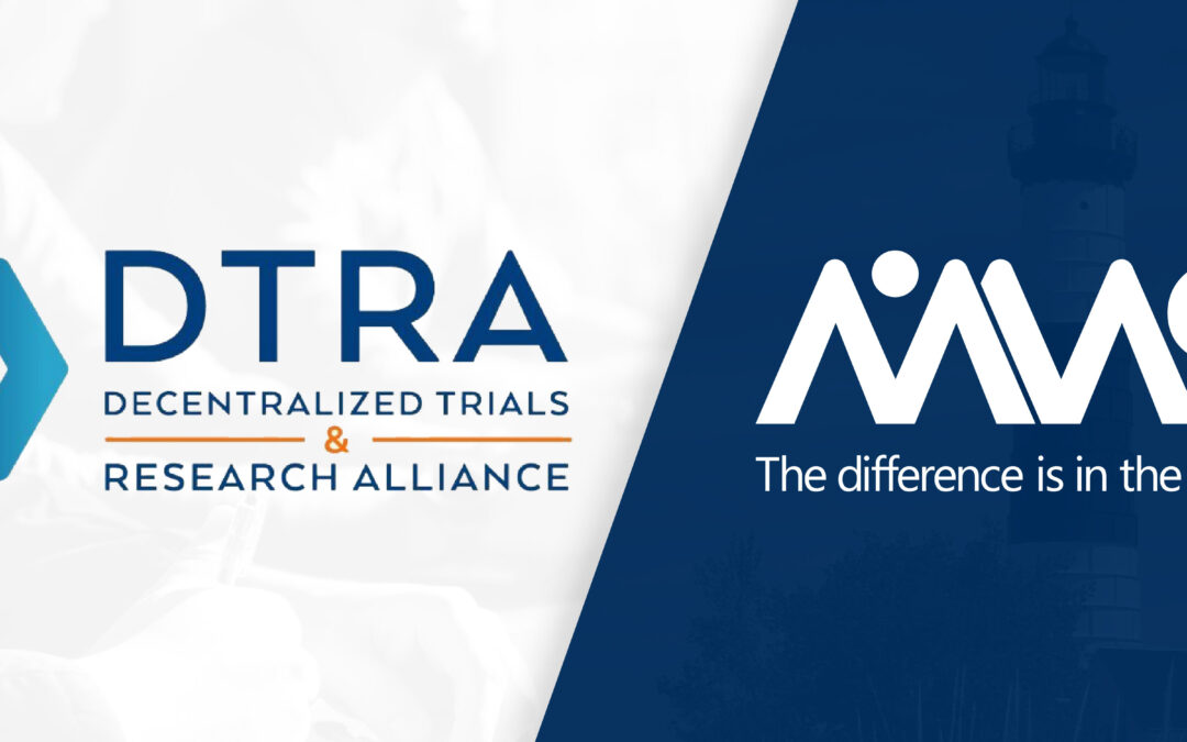 MMS HOLDINGS JOINS DECENTRALIZED TRIALS & RESEARCH ALLIANCE (DTRA) AS A FOUNDING MEMBER TO ACCELERATE THE ADOPTION OF PATIENT-FOCUSED CLINICAL TRIALS